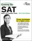 Cracking the SAT Math 1 & 2 Subject Tests, 2013-2014 Edition