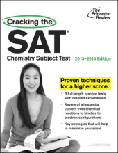 Cracking the SAT Chemistry Subject Test, 2013-2014 Edition Cover