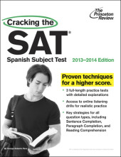 Cracking the SAT Spanish Subject Test, 2013-2014 Edition Cover