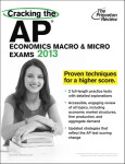 Cracking the AP Economics Macro & Micro Exams, 2013 Edition