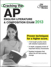 Cracking the AP English Literature & Composition Exam, 2013 Edition Cover