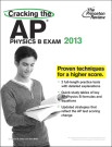 Cracking the AP Physics B Exam, 2013 Edition