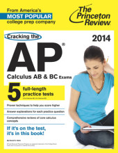 Cracking the AP Calculus AB & BC Exams, 2014 Edition Cover