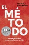 El método, de Phil Stutz y Barry Michels