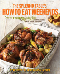 The Splendid Table's How to Eat Weekends