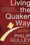 Living the Quaker Way - Philip Gulley