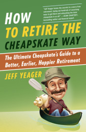 How to Retire the Cheapskate Way Cover