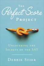 The Perfect Score Project - Debbie Stier