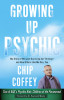 Growing Up Psychic