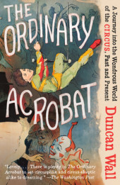 The Ordinary Acrobat Cover
