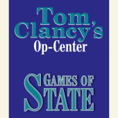 Tom Clancy's Op-Center #3: Games of State Cover