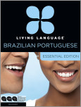 Living Language Brazilian Portuguese, Essential Edition