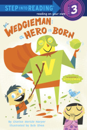 Wedgieman: A Hero Is Born Cover