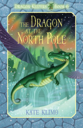 Dragon Keepers #6: The Dragon at the North Pole Cover