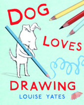 Dog Loves Drawing Cover