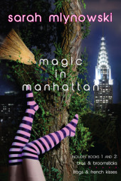 Magic in Manhattan: Bras & Broomsticks and Frogs & French Kisses Cover
