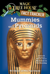 Magic Tree House Fact Tracker #3: Mummies and Pyramids Cover