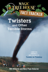 Magic Tree House Fact Tracker #8: Twisters and Other Terrible Storms Cover