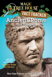 Magic Tree House Fact Tracker #14: Ancient Rome and Pompeii Cover