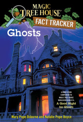 Magic Tree House Fact Tracker #20: Ghosts Cover