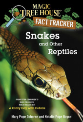 Magic Tree House Fact Tracker #23: Snakes and Other Reptiles Cover