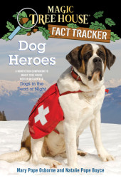 Magic Tree House Fact Tracker #24: Dog Heroes Cover