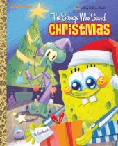 The Sponge Who Saved Christmas (SpongeBob SquarePants) Cover
