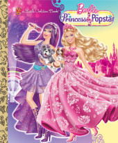 Princess and the Popstar Little Golden Book (Barbie) Cover
