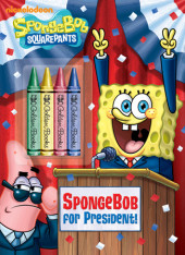SpongeBob for President! (SpongeBob SquarePants) Cover