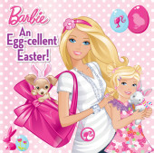 An Egg-cellent Easter! (Barbie) Cover