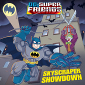 Skyscraper Showdown (DC Super Friends) Cover