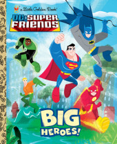 Big Heroes! (DC Super Friends) Cover