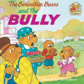The Berenstain Bears and the Bully Cover