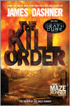 The Kill Order (Maze Runner, Prequel)