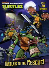 Turtles to the Rescue! (Teenage Mutant Ninja Turtles) Cover