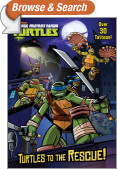 Turtles to the Rescue! (Teenage Mutant Ninja Turtles)