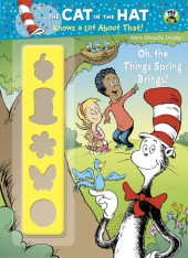 Oh, the Things Spring Brings! (Dr. Seuss/Cat in the Hat) Cover