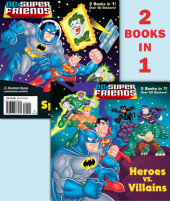 Heroes vs. Villains/Space Chase! (DC Super Friends) Cover