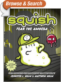 Squish #6: Fear the Amoeba