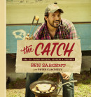 The Catch by Ben Sargent with Peter Kaminsky