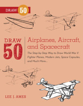 Draw 50 Airplanes, Aircraft, and Spacecraft Cover