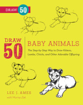 Draw 50 Baby Animals Cover