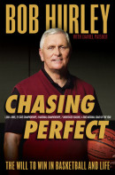 Chasing Perfect by Bob Hurley with Daniel Paisner