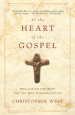 At the Heart of the Gospel - Christopher West