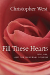 Fill These Hearts - Christopher West