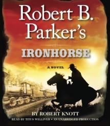 Robert B. Parker's Ironhorse Cover