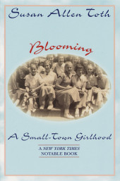 Blooming: A Small-Town Girlhood
