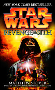 Inside the Star Wars Novel (STAR WARS: REVENGE OF THE SITH)