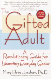 The Gifted Adult : A Revolutionary Guide for Liberating Everyday Genius ?source=9780345434920&height=300&maxwidth=170