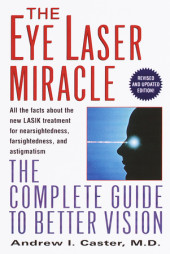The Eye Laser Miracle Cover